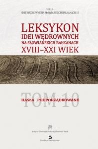 """Okładka """"Leksykonu idei wędrownych na słowiańskich Bałkanach"""" tom 10"""